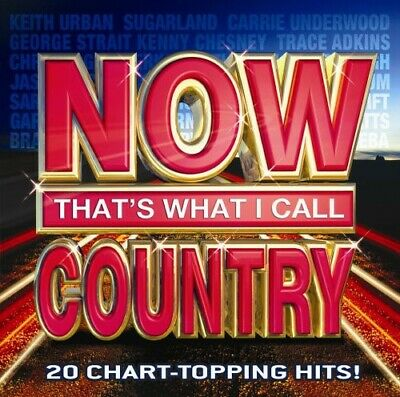 Various Artists : Now Thats What I Call Country CD