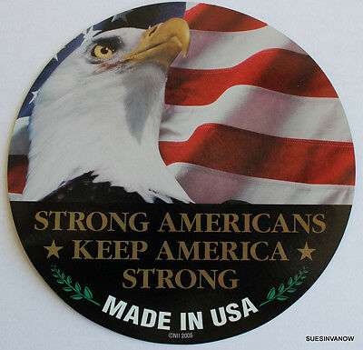 "Made in USA Car Magnet 5.7"" Strong Americans Keep America Strong Eagle w/ Flag"