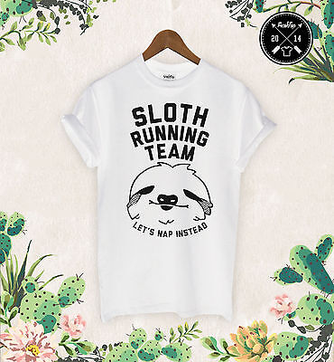 bac676c9f Sloth Running Team T Shirts Lazy Ask Me Why Funny Tumbrl Dope Homies Gym  Swag