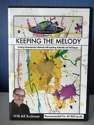 Dvd  Keeping The Melody Making Abstracts Materials And Techniques - Bill Buchman