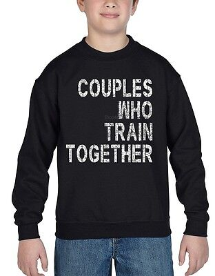 Couples Who Train Together  Youth Crewneck Stay Together Work Out Gym Sweatshirt