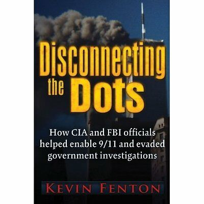 Disconnecting the Dots Kevin Fenton Trine Day Paperback 9780984185856