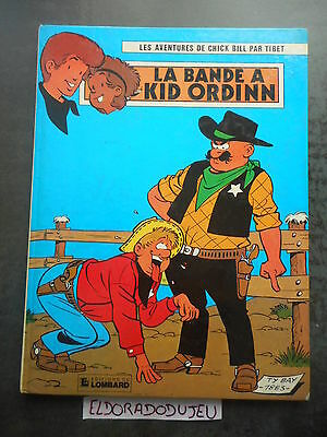 Eldoradodujeu > Bd - Chick Bill 30 La Bande A Kid Ordinn - Lombard 1983 Be-