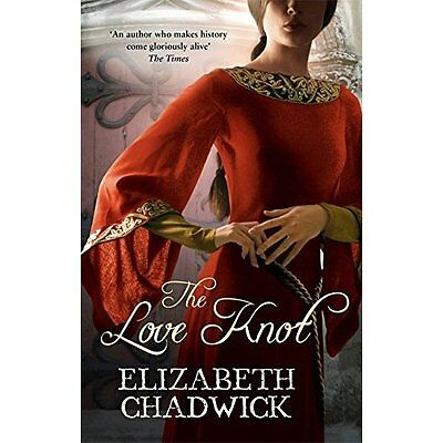 The Love Knot Chadwick Historical fiction Sphere Paperback 9780751538113
