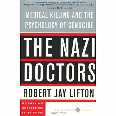 The Nazi Doctors Robert Jay Lifton Basic Books Paperback 9780465049059