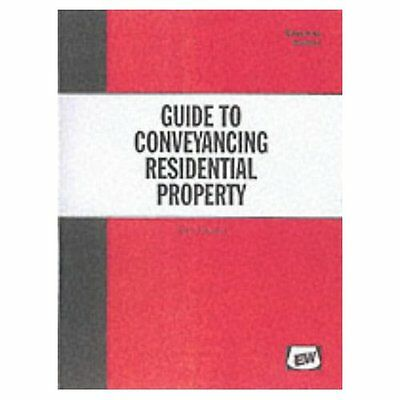 A Guide to Conveyancing Residential Property Stewart Easyway Guid. 9781900694070