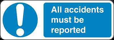 Health and Safety Mandatory Blue Sticker All Accidents must be reported sticker