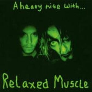 A Heavy Night With ... - RELAXED MUSCLE [LP]