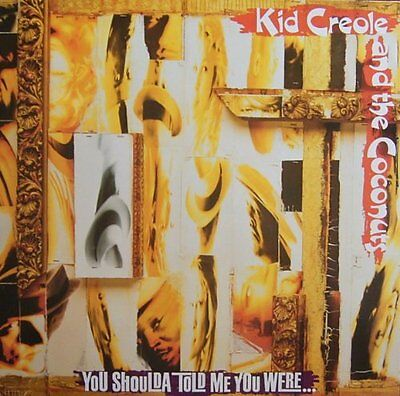 "Rare Vinyl, Mix 12"" KID CREOLE AND THE COCONUTS - You Shoulda Told Me You Were"