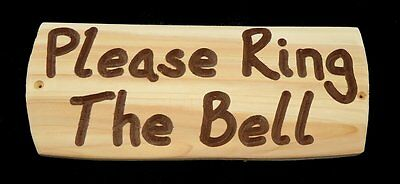 Wooden Sign - Please Ring The Bell - Rustic - Cedar - Sign - Drilled - Hand Made