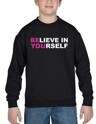 Believe In Yourself Youth Crewneck Motivation Gym Training Fitness Sweater