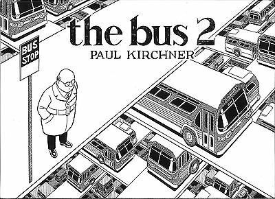 the bus 2, SIGNED and SOLD by author Paul Kirchner, NM (2015- Editions Tanibis)
