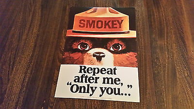 Smokey Bear Poster Repeat After Me Only You . Govt Issue