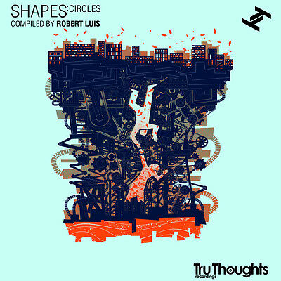 Tru Thoughts - Shapes: Circles