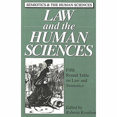 Law and the Human Sciences Kevelson Peter Lang Inc Hardback 9780820418155