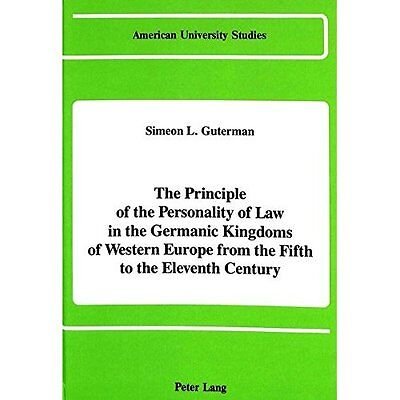 Principle Personality Law Germanic Kingdoms Western Europe from F. 9780820407319