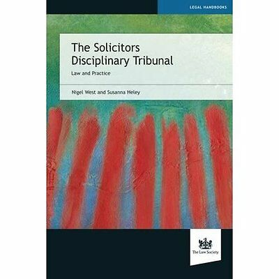 Solicitors Disciplinary Tribunal West The Law Society Paperback 9781907698958