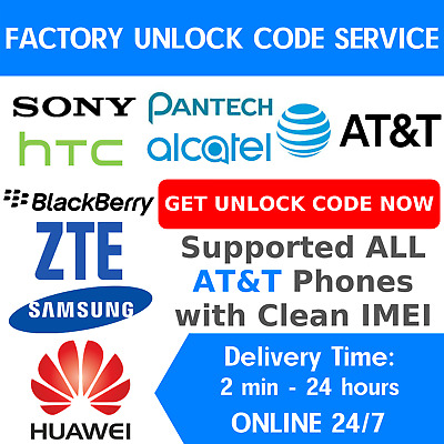 Att Clean Unlock Code Service For At&T Samsung Asus Zte Huawei Alcatel Iphone