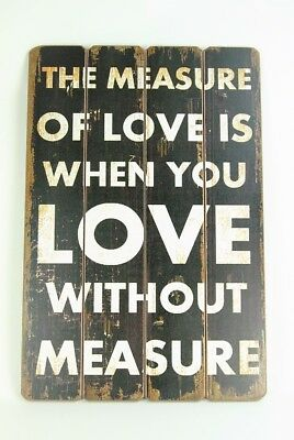 Large Vintage style Shabby Chic Wooden Style THE MEASURE OF LOVE Plaque Sign