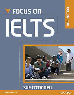 Longman FOCUS ON IELTS Coursebook with i-Tests CD-ROM by Sue O'Connell @NEW@