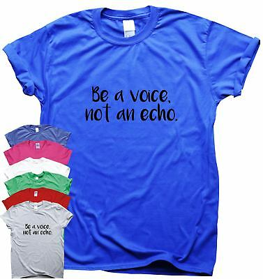 Be A Voice - awesome T shirt inspirational quote top motivational travel