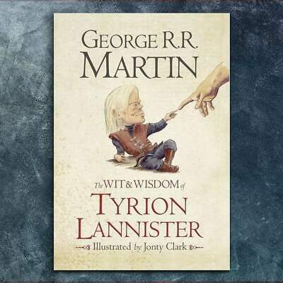 Wit & Wisdom Of Tyrion Lannister By George R.R Martin – Game Of Thrones Hardcove