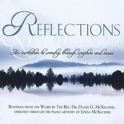 Reflections - David Rev. Dr. & Linda Mckechnie Mckechnie (2012, CD NEUF)