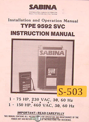 Sabina 9492 SVC, Controller Installation and Operations Manual