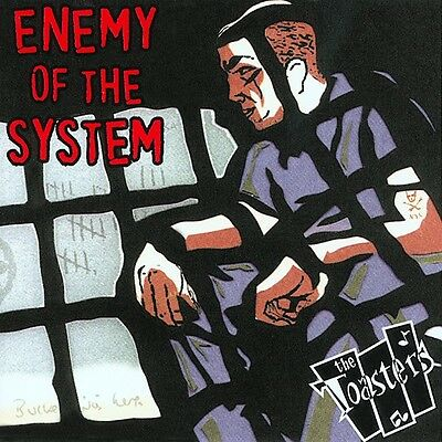 The Toasters - Enemy Of The System