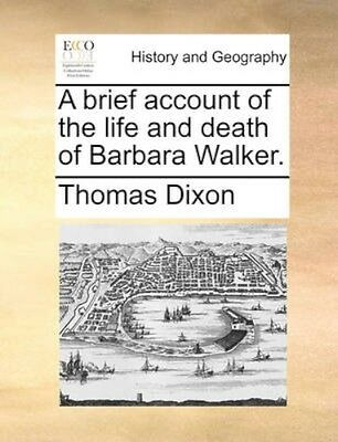 NEW A Brief Account Of The Life And Death Of... BOOK (Paperback / softback)