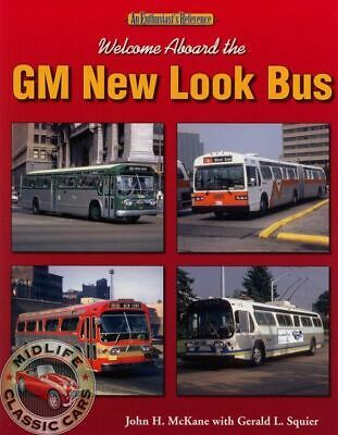"Welcome Aboard the GM New Look Bus ""NEW"""