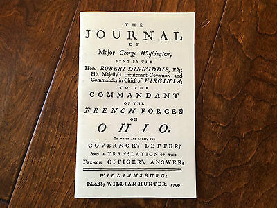 a reproduction of the journal of Major George Washigton, 7,000 words from 1754