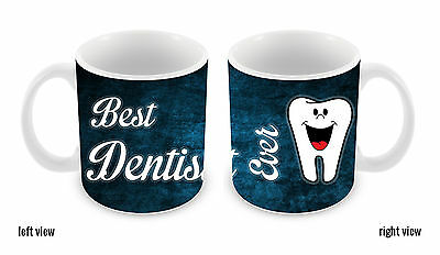 Best Dentist Ever 11oz Ceramic Coffee Mug
