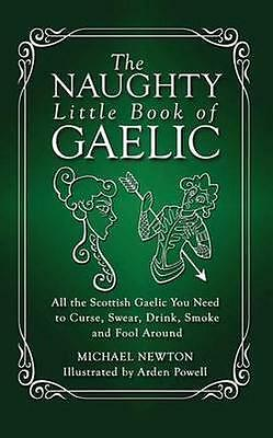 NEW The Naughty Little Book Of Gaelic by... BOOK (Paperback / softback)