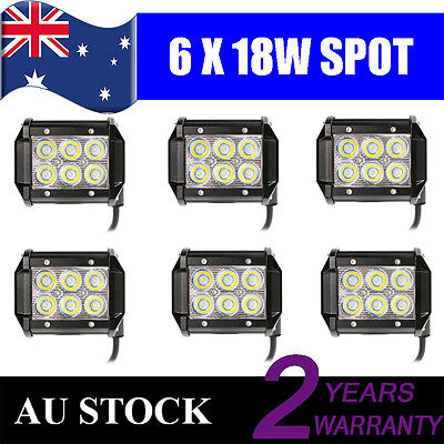 6x 4inch 18W Cree LED Work Light Bar Driving Lamp Spot Truck Offroad UTE 4WD