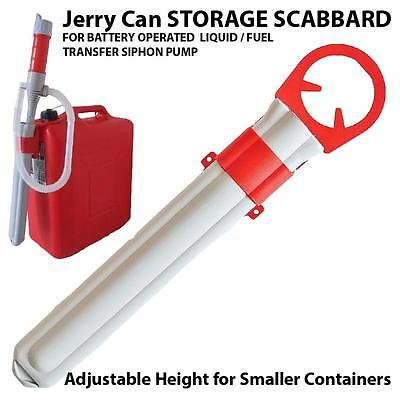SCABBARD STORAGE MOUNT CASE for FUEL TRANSFER SIPHON PUMP fit PLASTIC JERRY CAN