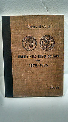 Library Coins Liberty Head Silver Dollars Part 1 1878-1886 Vol 23 Album 1959
