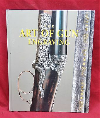 The Art of Gun Engraving, First Edition