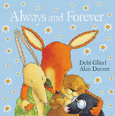 Alan Durant, Debi Gliori - Always and Forever (Paperback) 9780552567657