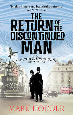 Mark Hodder - The Return of the Discontinued Man (Paperback)
