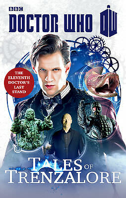Doctor Who: Tales of Trenzalore: The Eleventh Doctor's Last Stand (Paperback)
