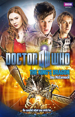 Una McCormack - Doctor Who: The King's Dragon (Paperback) 9781849909754
