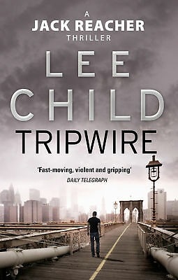 Lee Child - Tripwire: (Jack Reacher 3) (Paperback) 9780857500069