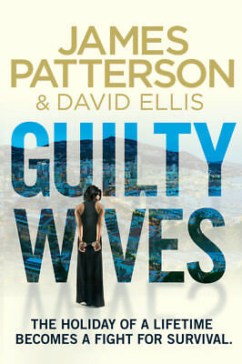 James Patterson - Guilty Wives (Paperback) 9780099550181