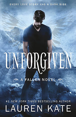 Lauren Kate - Unforgiven: Book 5 of the Fallen Series (Paperback) 9780552566100