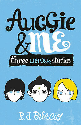 R J Palacio - Auggie & Me: Three Wonder Stories (Paperback) 9780552574778