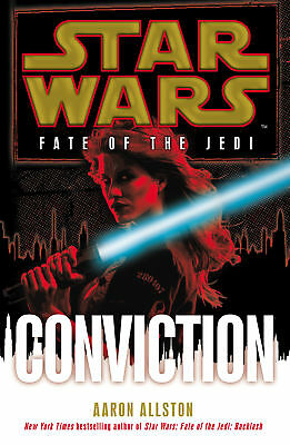 Aaron Allston- Star Wars: Fate of the Jedi: Conviction (Paperback) 9780099542773