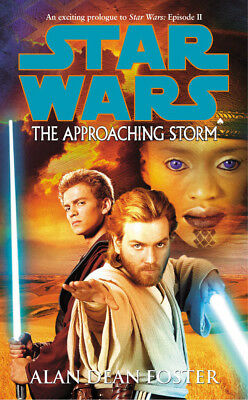 Alan Dean Foster - Star Wars: The Approaching Storm (Paperback) 9780099446866
