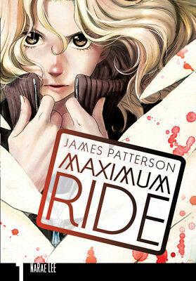 James Patterson - Maximum Ride: Manga Volume 1 (Paperback) 9780099538363
