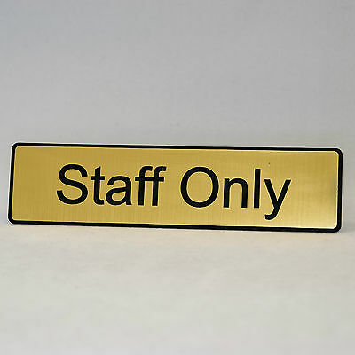 """STAFF ONLY Laser Engraved Home, Store, Restaurant, Club Plastic Sign 1.5""""x 6"""""""